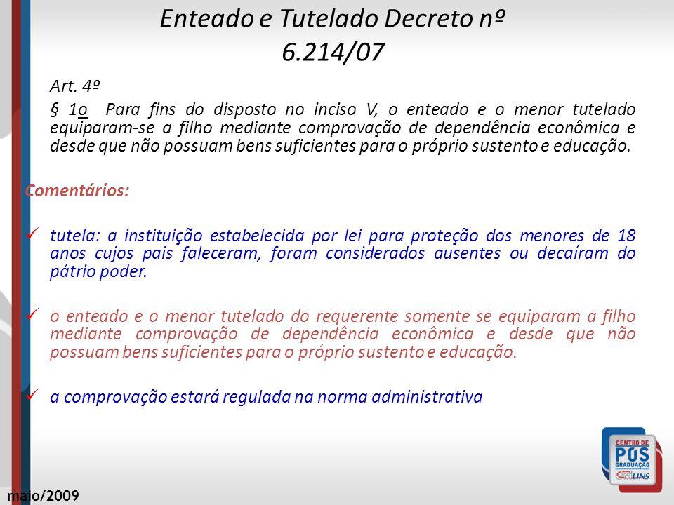 Enteado e Tutelado Decreto nº 6.214/07