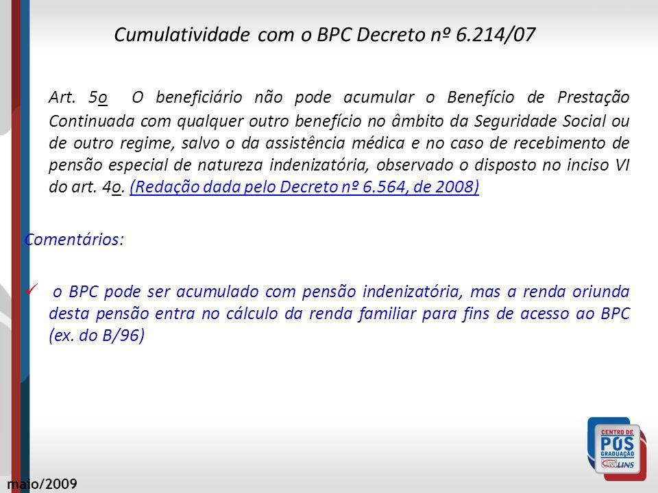 Cumulatividade com o BPC Decreto nº 6.214/07