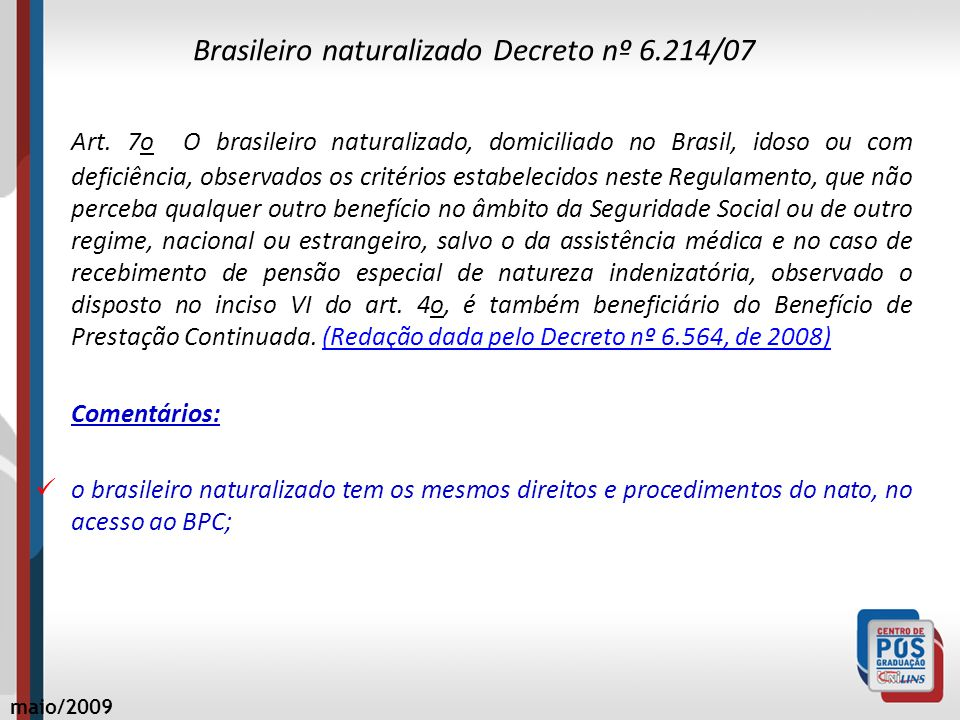 Brasileiro naturalizado Decreto nº 6.214/07