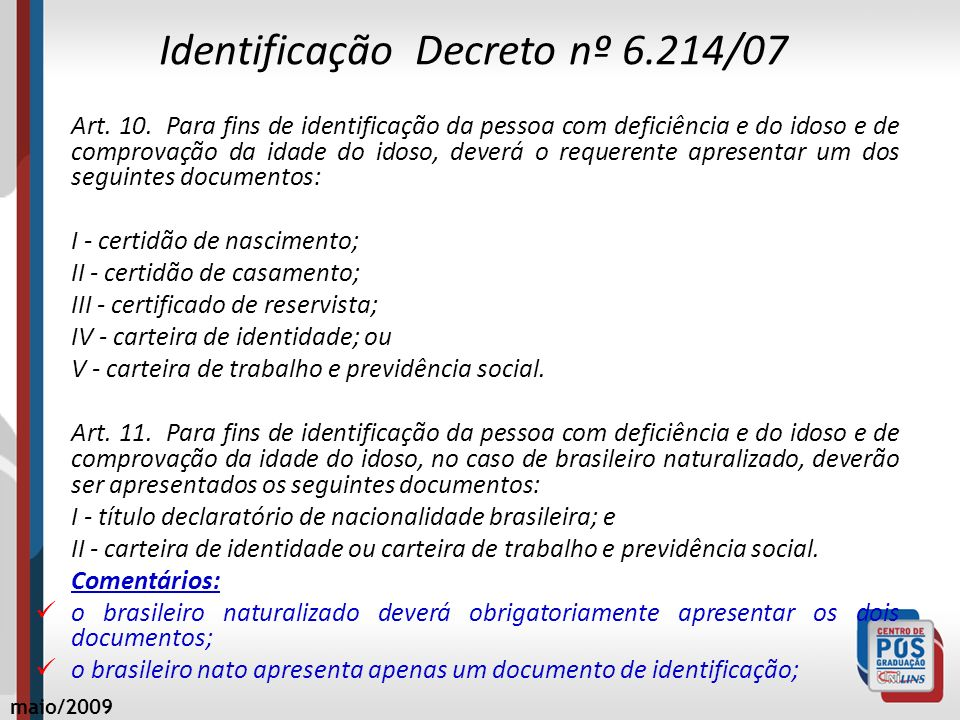Identificação Decreto nº 6.214/07