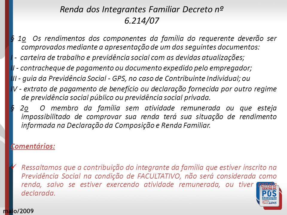 Renda dos Integrantes Familiar Decreto nº 6.214/07