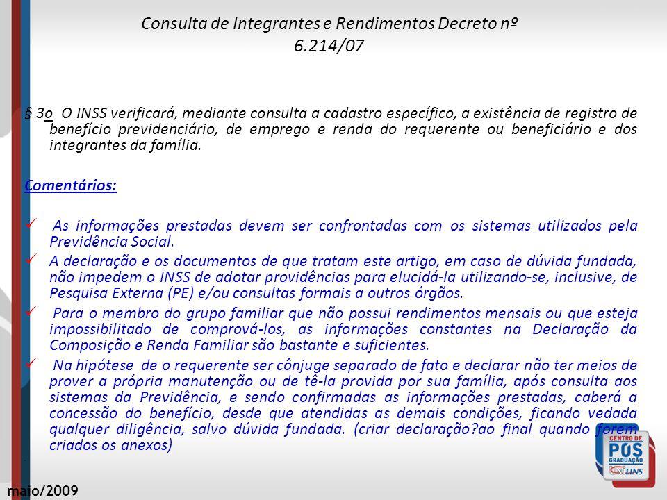 Consulta de Integrantes e Rendimentos Decreto nº 6.214/07