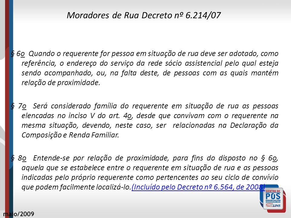 Moradores de Rua Decreto nº 6.214/07