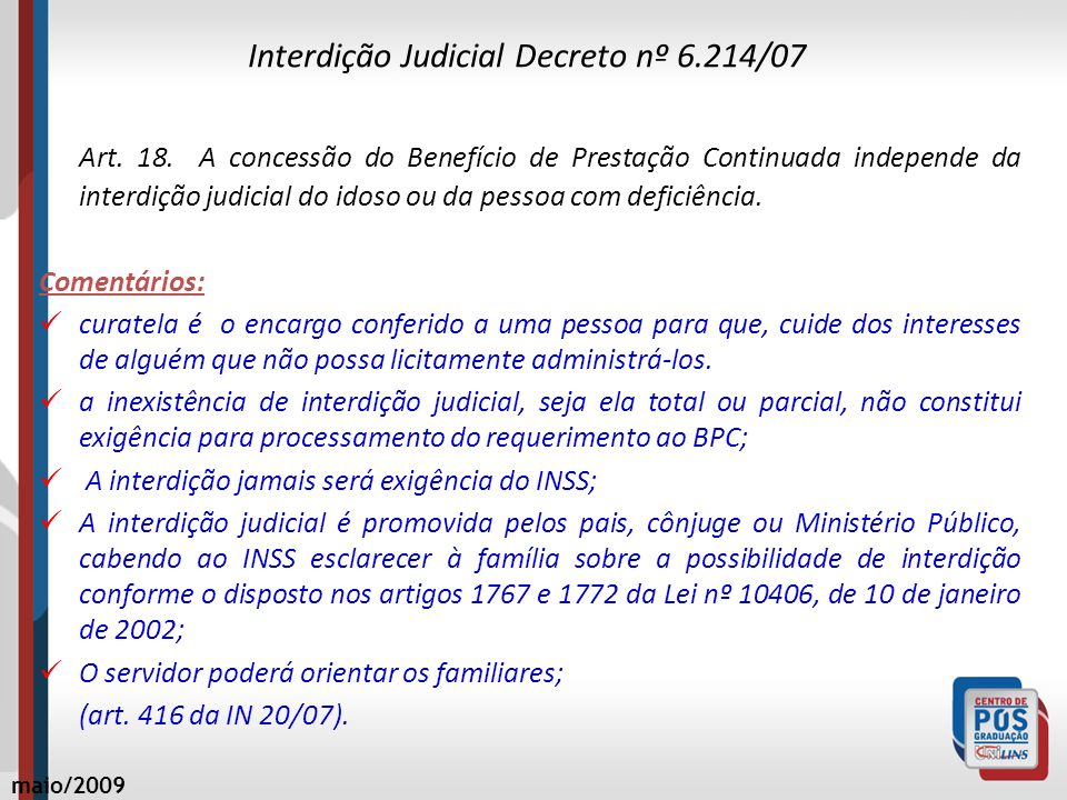 Interdição Judicial Decreto nº 6.214/07