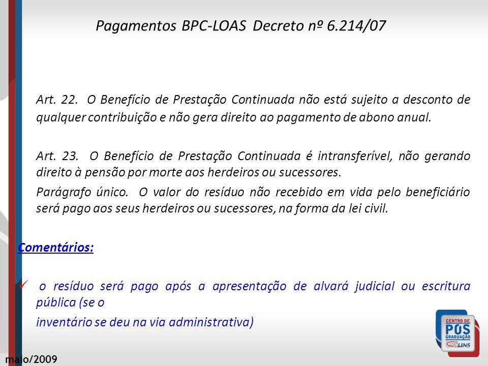 Pagamentos BPC-LOAS Decreto nº 6.214/07