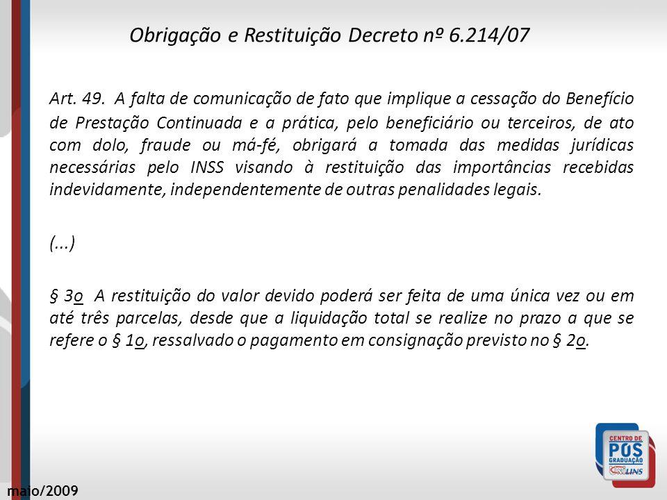 Obrigação e Restituição Decreto nº 6.214/07