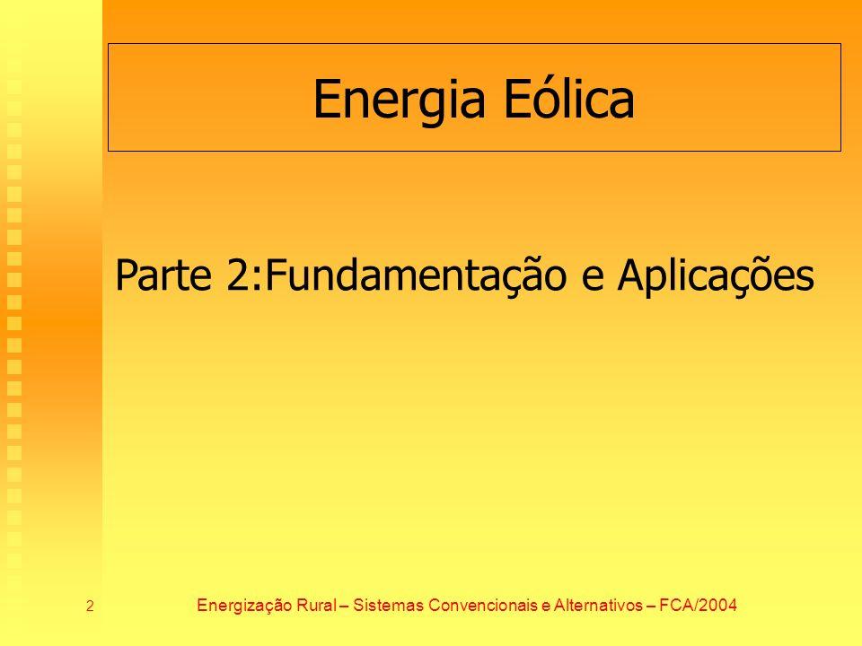 Energização Rural – Sistemas Convencionais e Alternativos – FCA/2004