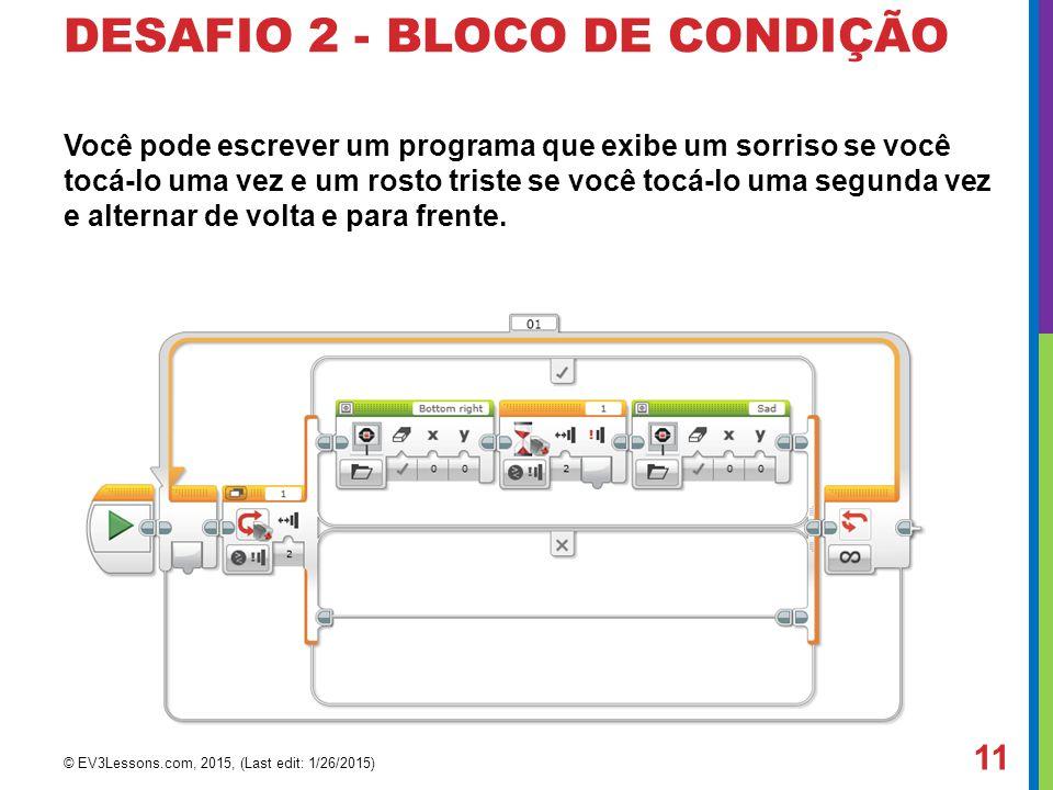 DESAFIO 2 - BLOCO DE CONDIÇÃO