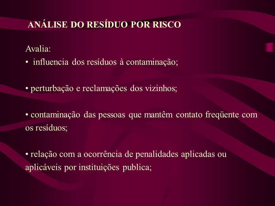 ANÁLISE DO RESÍDUO POR RISCO