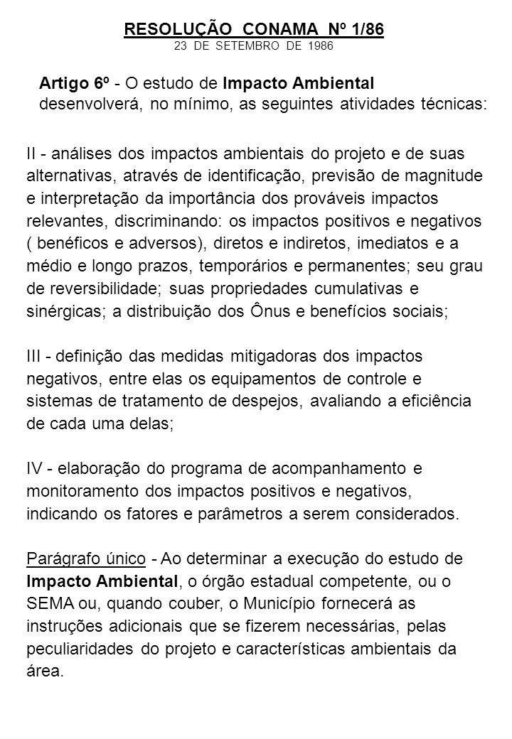 Artigo 6º - O estudo de Impacto Ambiental