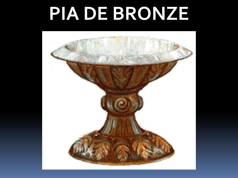 PIA DE BRONZE