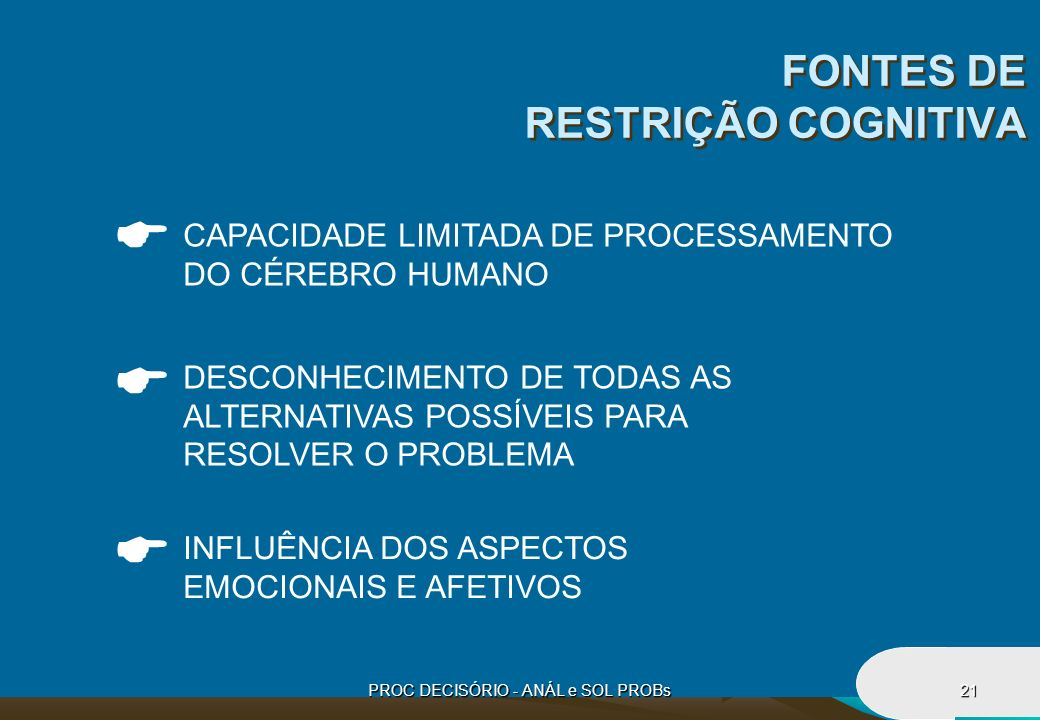 FONTES DE RESTRIÇÃO COGNITIVA