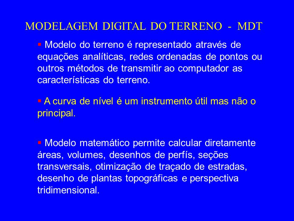 MODELAGEM DIGITAL DO TERRENO - MDT