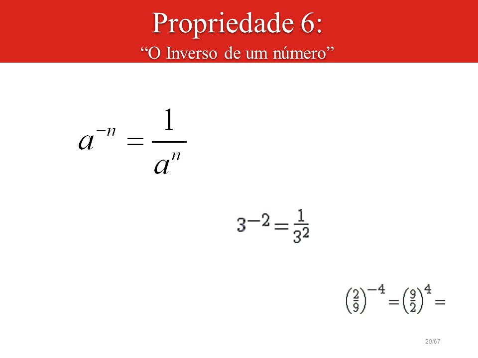 Propriedade 6: O Inverso de um número