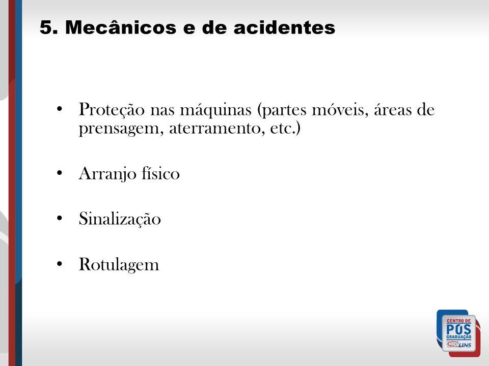 5. Mecânicos e de acidentes