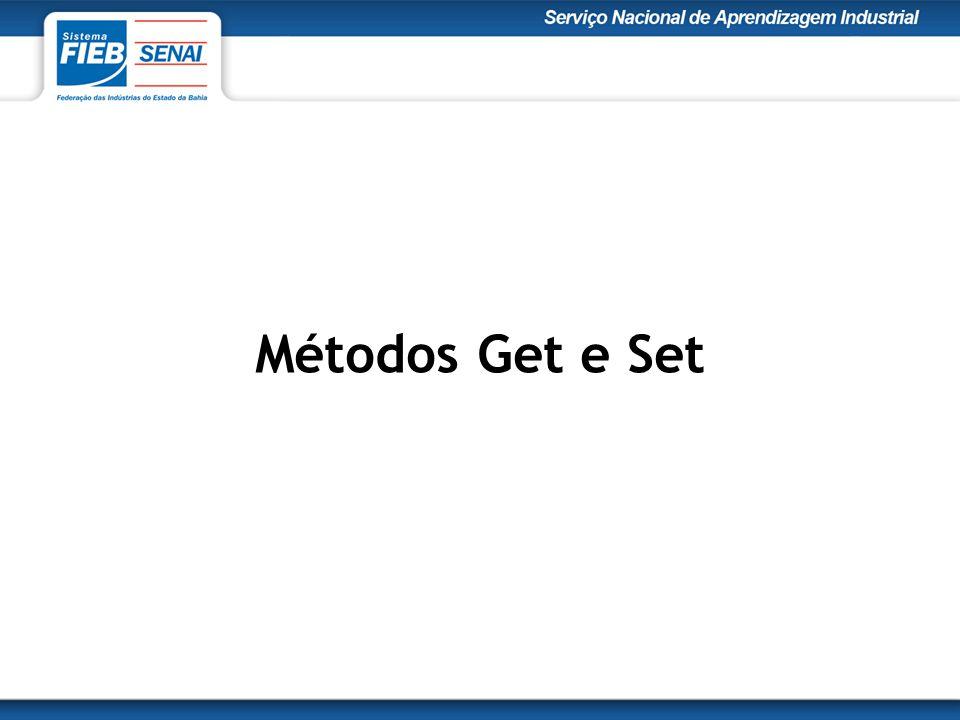 Métodos Get e Set