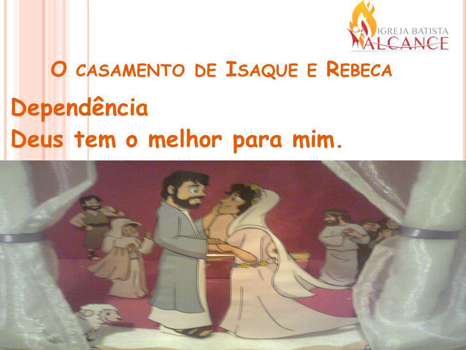 O casamento de Isaque e Rebeca