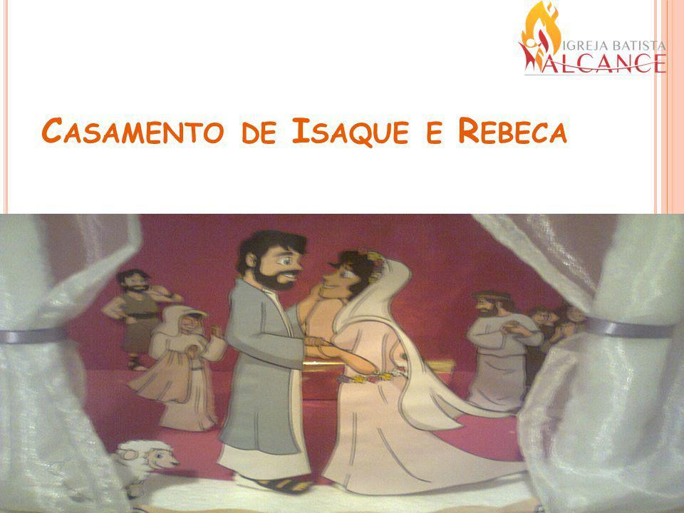 Casamento de Isaque e Rebeca