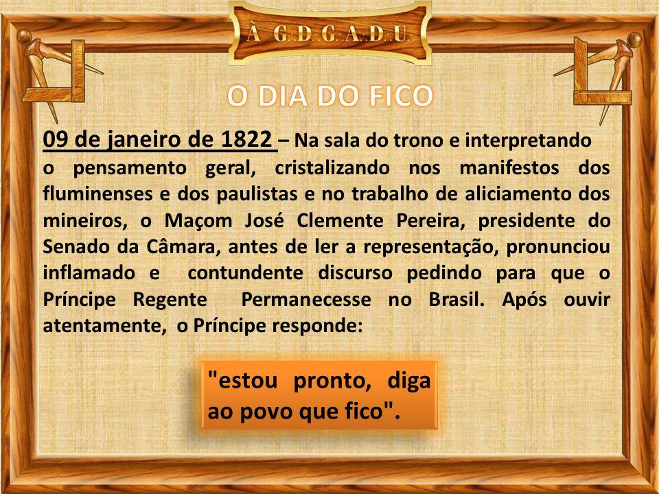 O DIA DO FICO 09 de janeiro de 1822 – Na sala do trono e interpretando