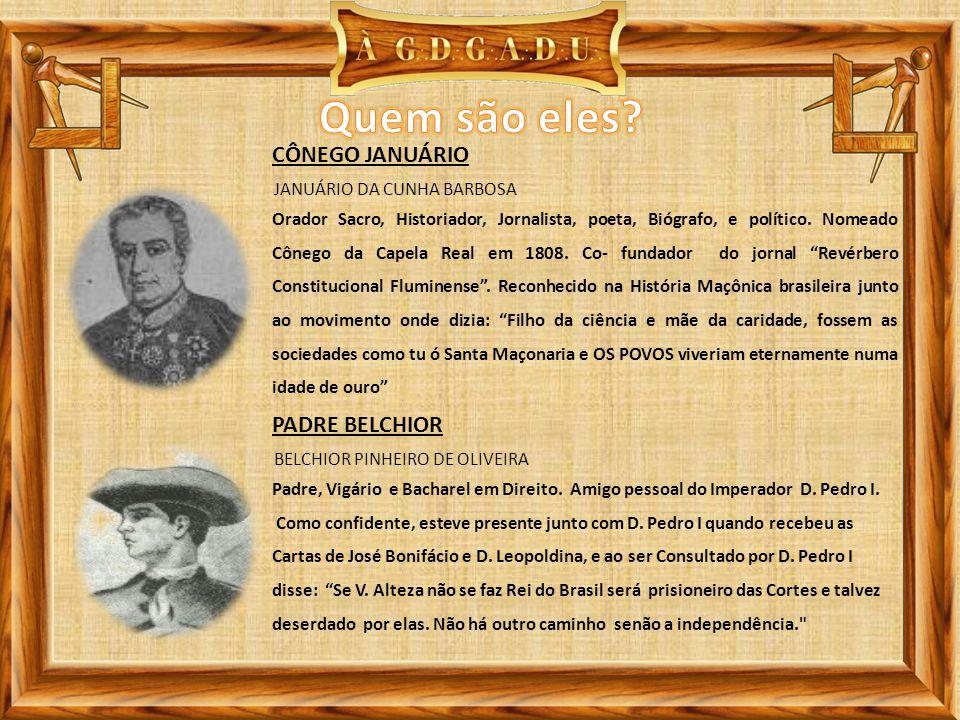 Quem são eles CÔNEGO JANUÁRIO PADRE BELCHIOR
