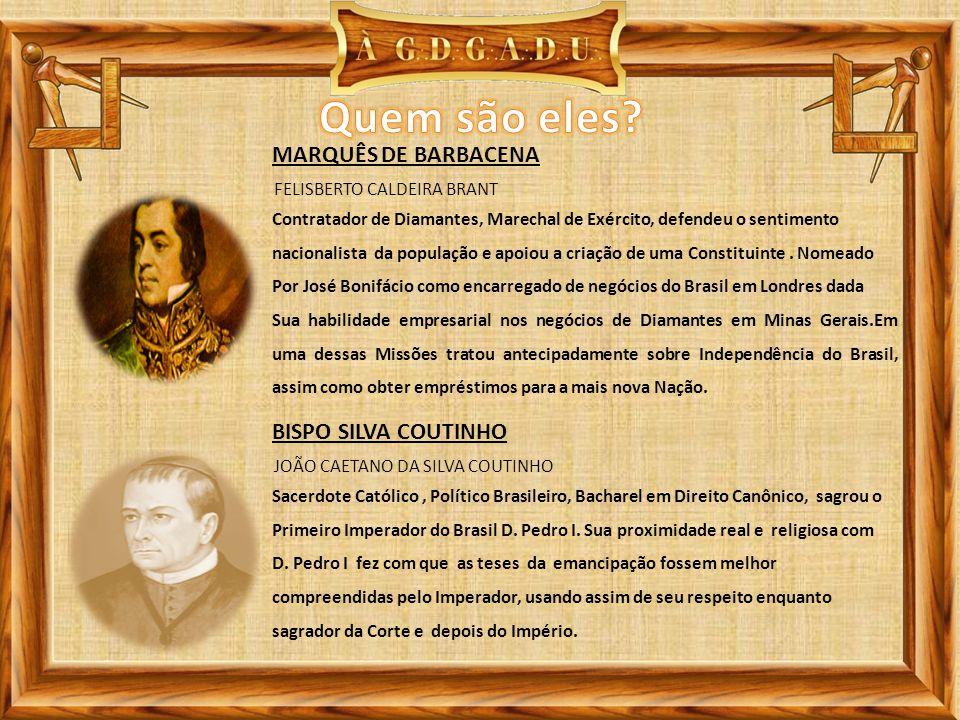 Quem são eles MARQUÊS DE BARBACENA BISPO SILVA COUTINHO