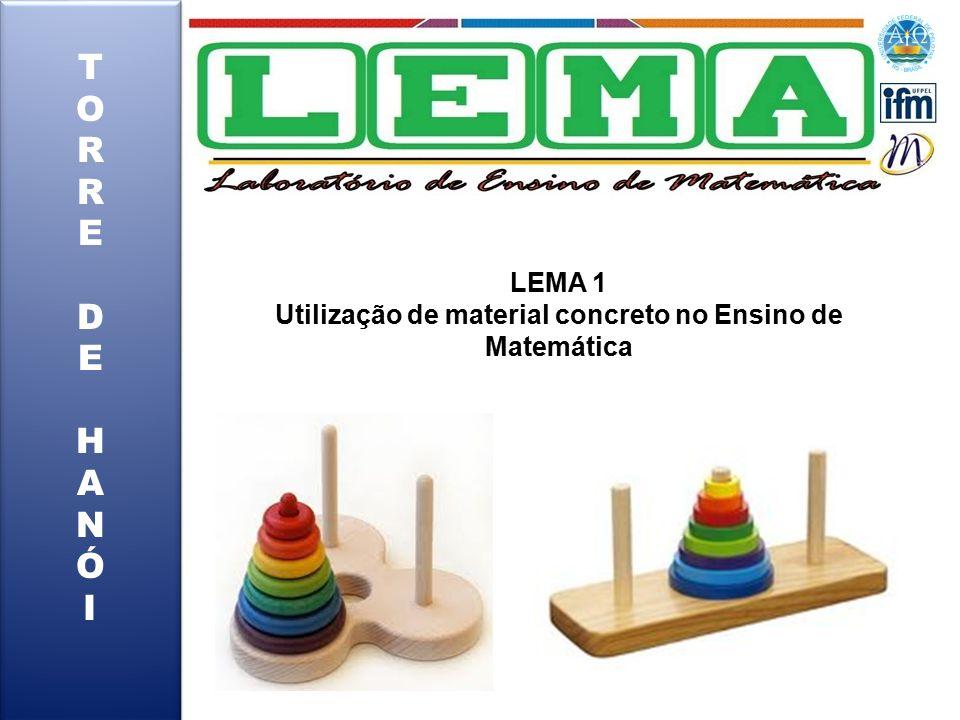 LEMA 1 Utilização de material concreto no Ensino de Matemática