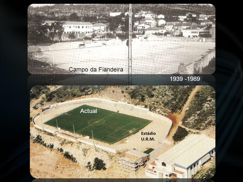 1939 -1989 Campo da Fiandeira Actual