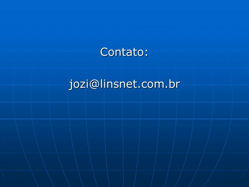 Contato: jozi@linsnet.com.br
