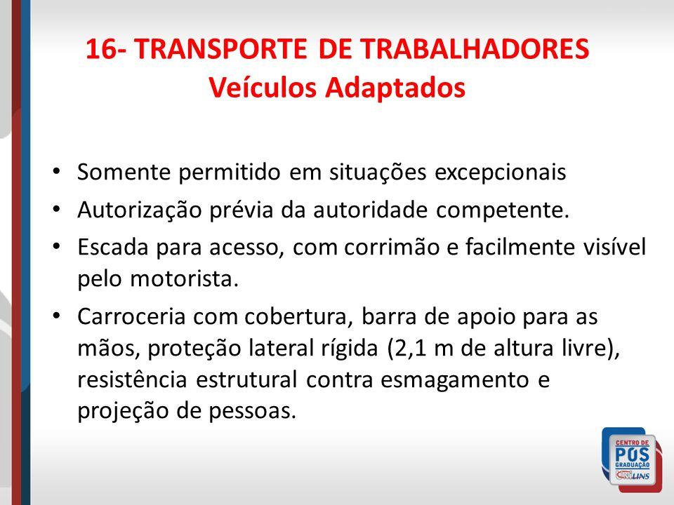 16- TRANSPORTE DE TRABALHADORES Veículos Adaptados