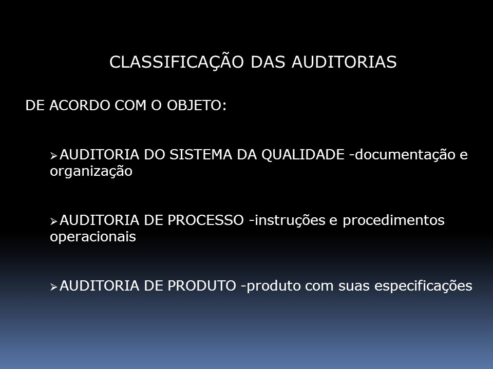 CLASSIFICAÇÃO DAS AUDITORIAS