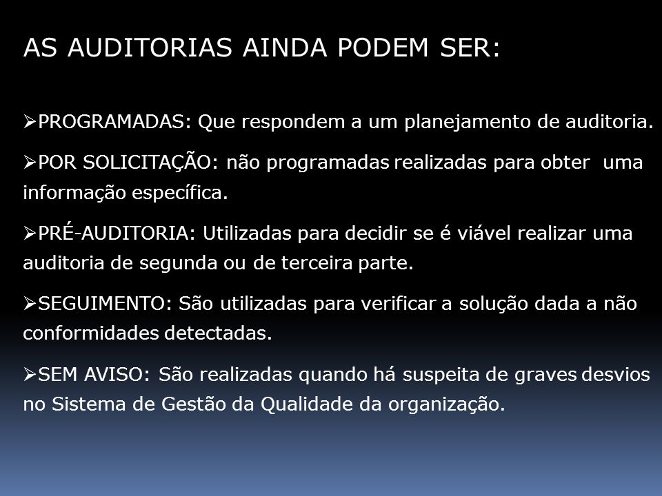 AS AUDITORIAS AINDA PODEM SER: