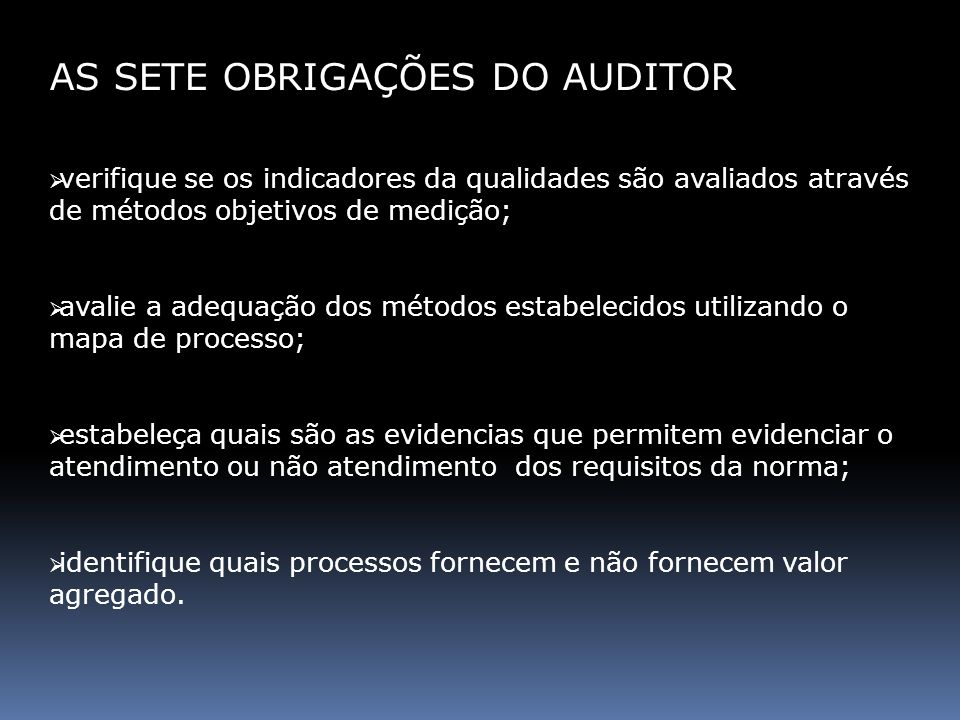 AS SETE OBRIGAÇÕES DO AUDITOR
