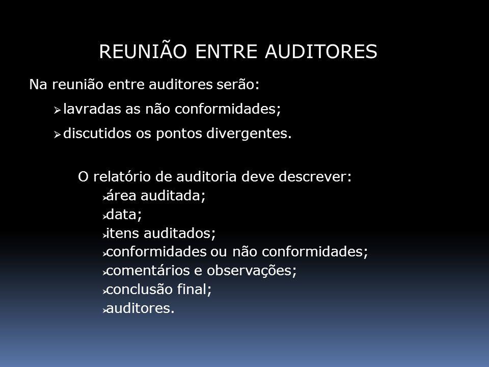 REUNIÃO ENTRE AUDITORES