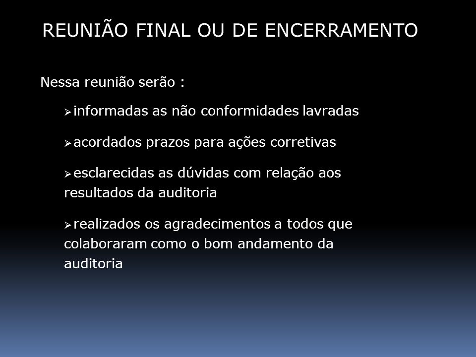 REUNIÃO FINAL OU DE ENCERRAMENTO