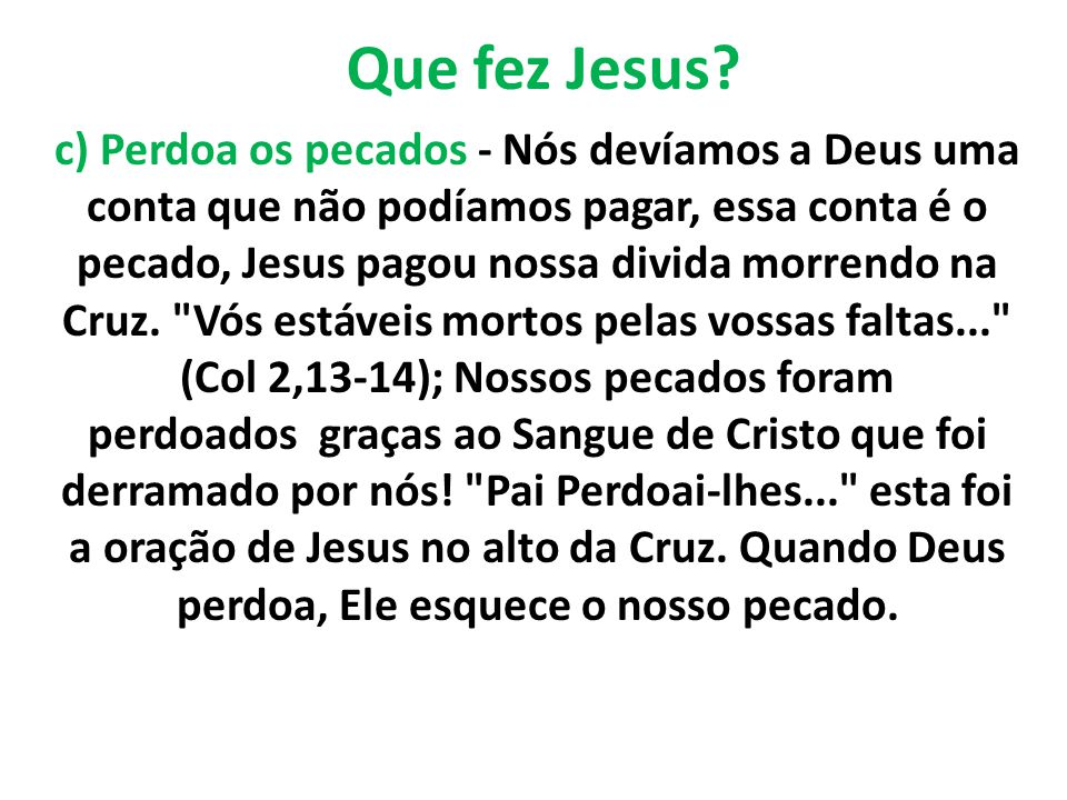 Que fez Jesus