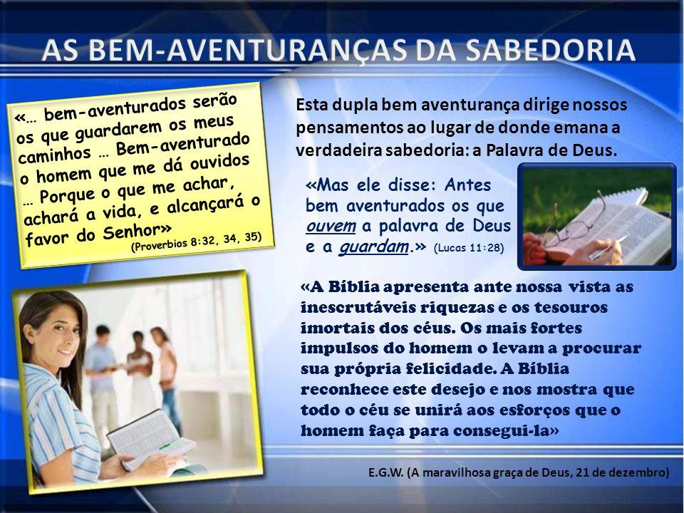AS BEM-AVENTURANÇAS DA SABEDORIA