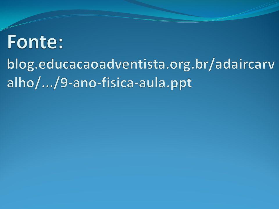 Fonte: blog. educacaoadventista. org. br/adaircarvalho/