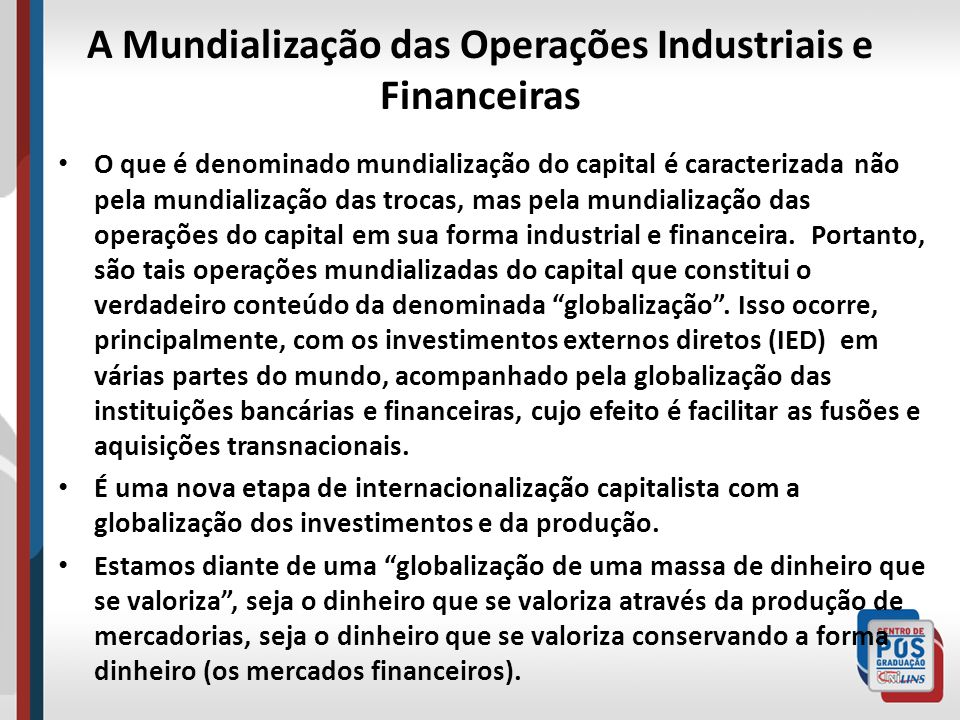 A Mundialização das Operações Industriais e Financeiras