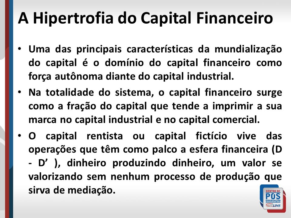 A Hipertrofia do Capital Financeiro