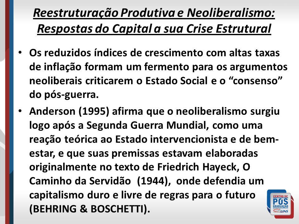 Reestruturação Produtiva e Neoliberalismo: Respostas do Capital a sua Crise Estrutural