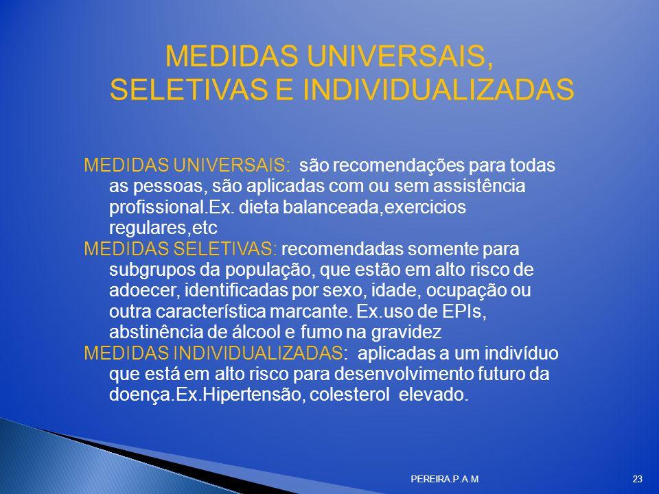 MEDIDAS UNIVERSAIS, SELETIVAS E INDIVIDUALIZADAS