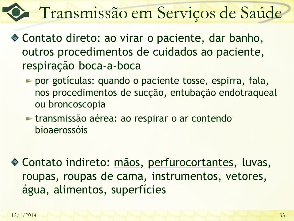 Transmissão em Serviços de Saúde