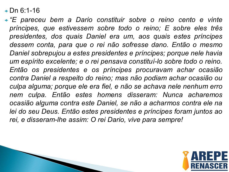 Dn 6:1-16