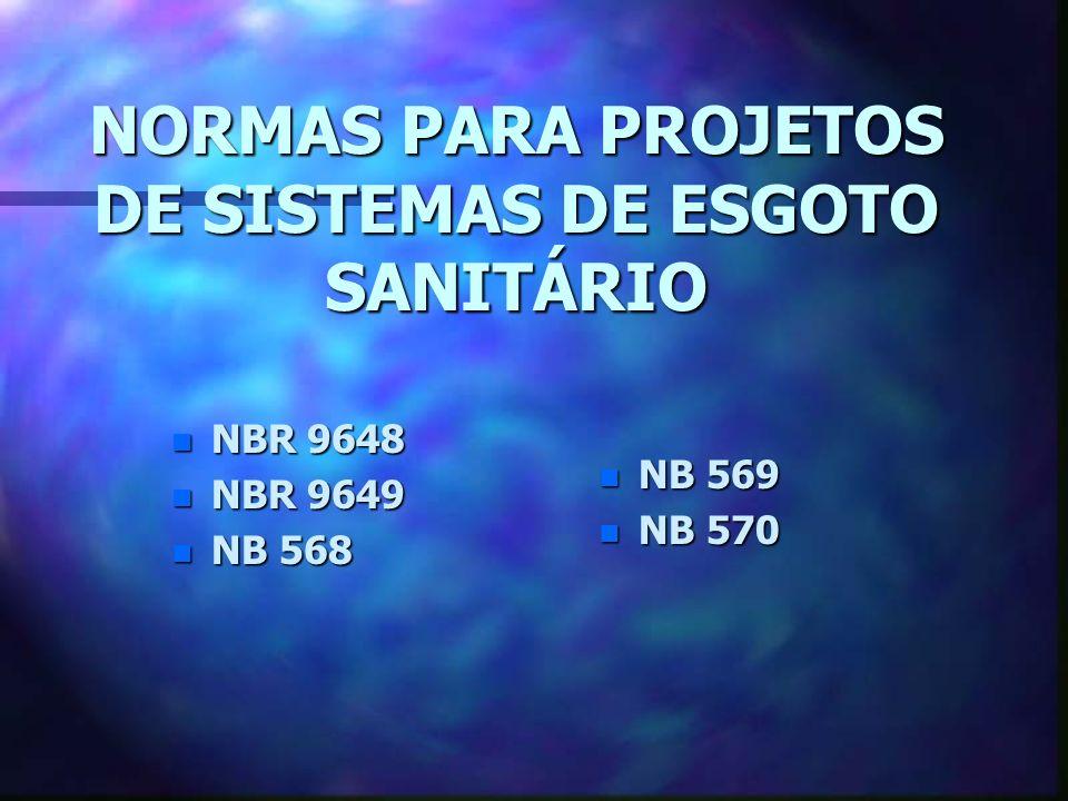 NORMAS PARA PROJETOS DE SISTEMAS DE ESGOTO SANITÁRIO