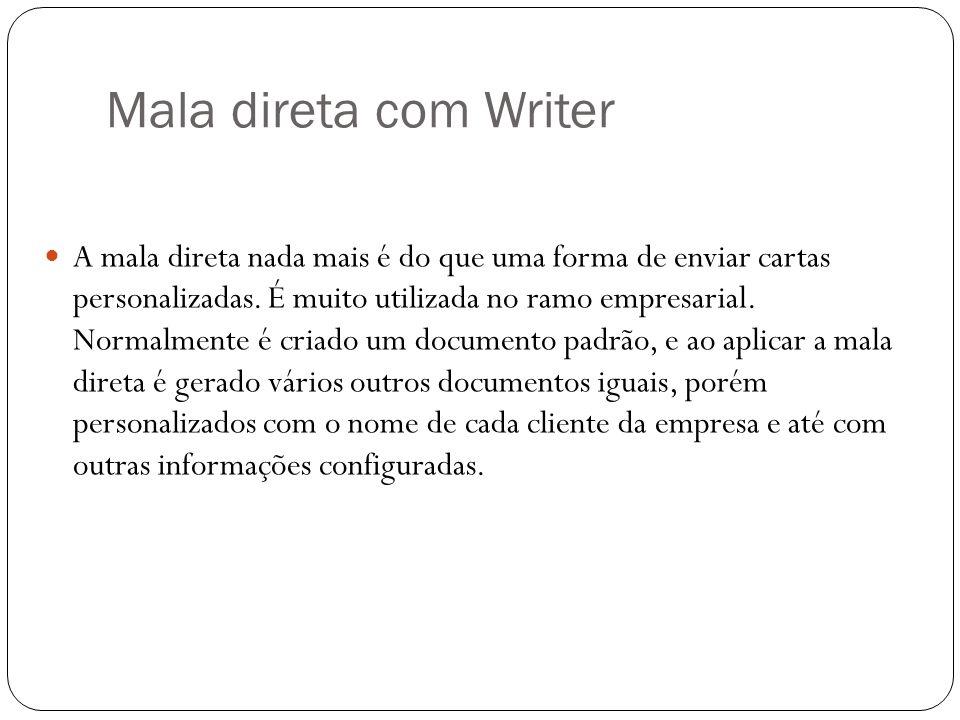 Mala direta com Writer