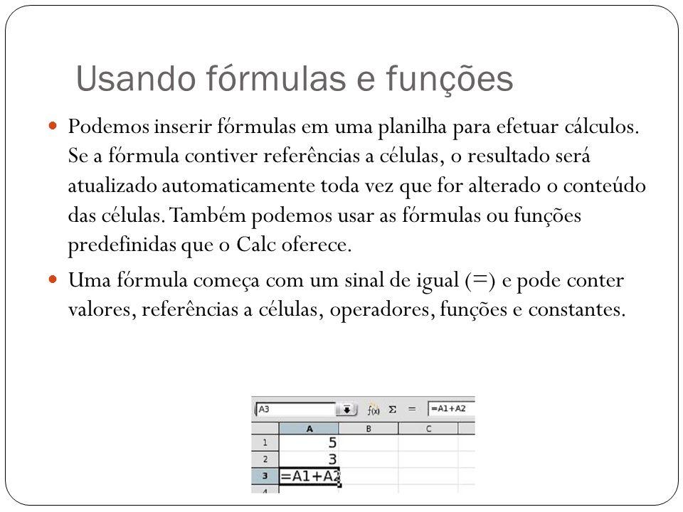 Usando fórmulas e funções