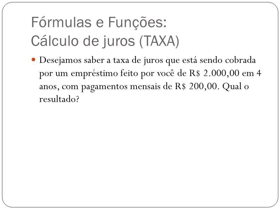 Fórmulas e Funções: Cálculo de juros (TAXA)
