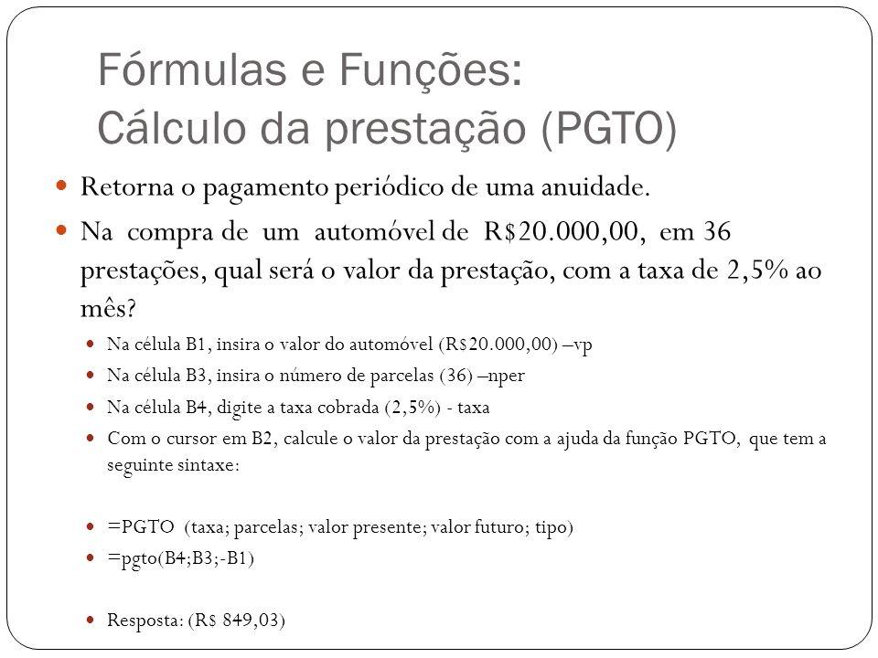 Fórmulas e Funções: Cálculo da prestação (PGTO)