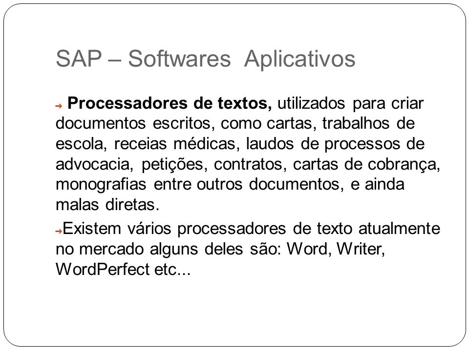 SAP – Softwares Aplicativos