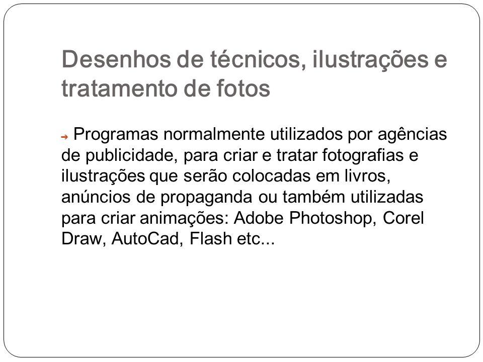 Desenhos de técnicos, ilustrações e tratamento de fotos